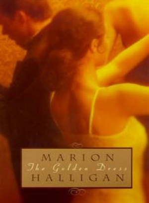 Terri-ann White reviews 'The Golden Dress' by Marion Halligan