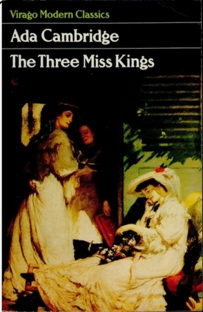 Helen Thomson reviews 'The Three Miss Kings' by Ada Cambridge and 'The Invaluable Mystery ' by Leshia Harford