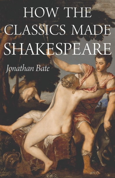 David McInnis reviews 'How the Classics Made Shakespeare' by Jonathan Bate