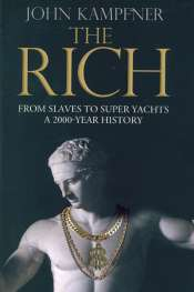 Simon Caterson reviews 'The Rich' by John Kampfner