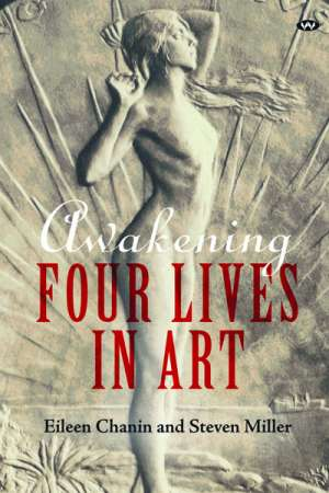 Ann-Marie Priest reviews 'Awakening' by Eileen Chanin and Steven Miller