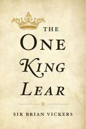 David McInnis reviews 'The One King Lear' by Brian Vickers