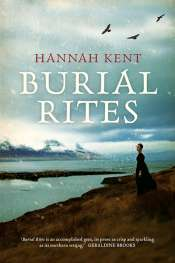 Bronwyn Lea reviews 'Burial Rites' by Hannah Kent