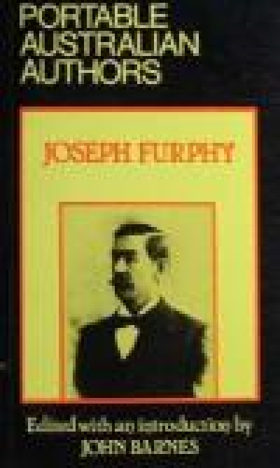John Hanrahan reviews 'Portable Australian Authors: Joseph Furphy' edited by John Barnes