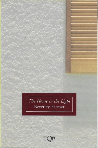 Delys Bird reviews 'The House in the Light' by Beverley Farmer