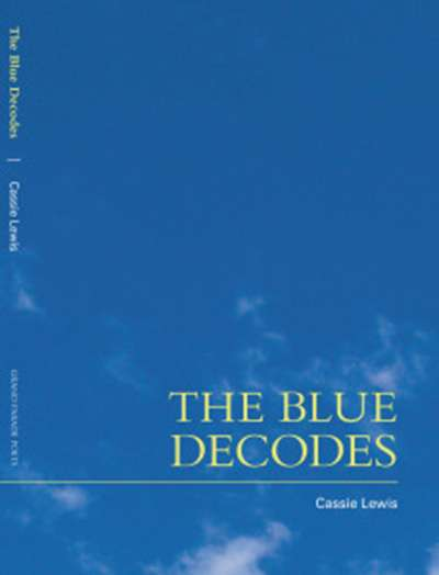 Joan Fleming reviews 'The Blue Decodes' by Cassie Lewis and 'redactor' by Eddie Paterson