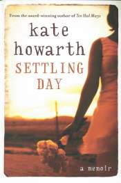 Gillian Dooley reviews 'Settling Day' by Kate Howarth