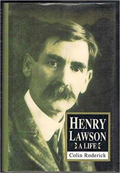 Michael Sharkey reviews 'Henry Lawson: A life' by Colin Roderick