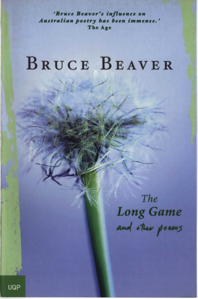 John Tranter reviews 'The Long Game and Other Poems' by Bruce Beaver