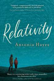 Gretchen Shirm reviews 'Relativity' by Antonia Hayes