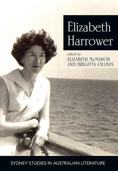 Susan Sheridan reviews 'Elizabeth Harrower: Critical essays' edited by Elizabeth McMahon and Brigitta Olubas