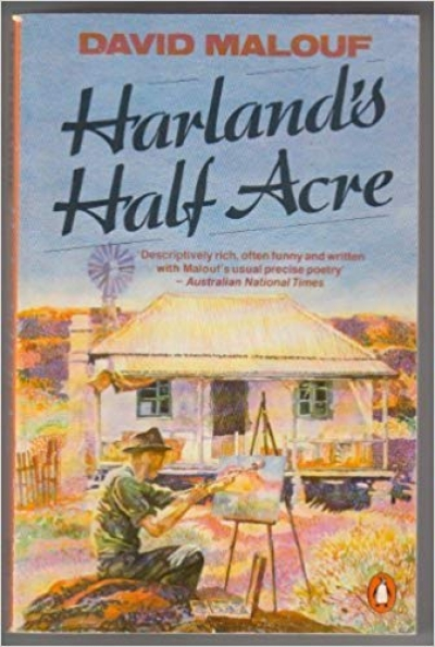 Laurie Clancy reviews 'Harland's Half Acre' by David Malouf