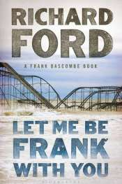 Joel Deane reviews 'Let Me Be Frank With You' by Richard Ford