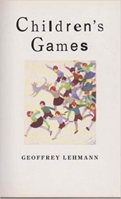 Philip Salom reviews 'Children's Games' by Geoffrey Lehmann and 'The House of Vitriol' by Peter Rose