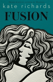 Chris Murray reviews 'Fusion' by Kate Richards