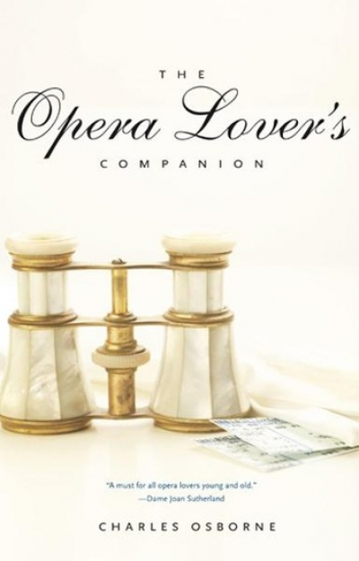 Alastair Jackson reviews 'The Opera Lover's Companion' by Charles Osborne