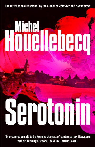 David Jack reviews 'Serotonin' by Michel Houellebecq, translated by Shaun Whiteside