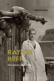 Christopher Menz reviews 'Rayner Hoff: The life of a sculptor' by Deborah Beck
