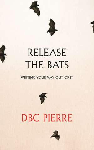 Jen Webb reviews 'Release the Bats: Writing your way out of it' by DBC Pierre and 'The Writer's Room: Conversations about writing' by Charlotte Wood