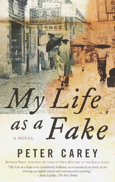 Andreas Gaile reviews 'My Life as a Fake' by Peter Carey