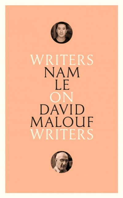 Peter Rose reviews 'On David Malouf: Writers on Writers' by Nam Le