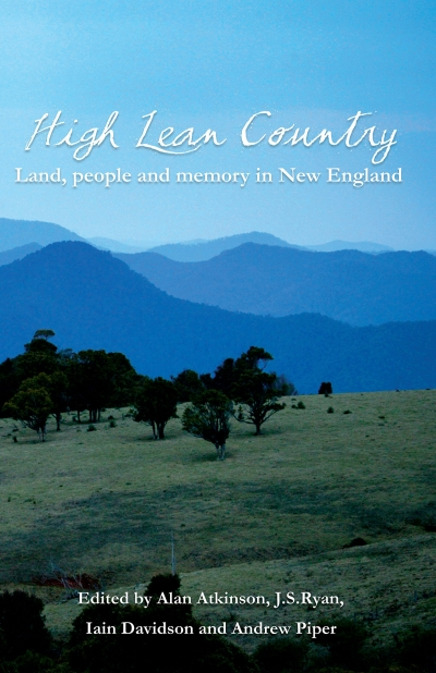 Kate McFadyen reviews 'High Lean Country: Land, people and memory in New England' edited by Alan Atkinson et al.