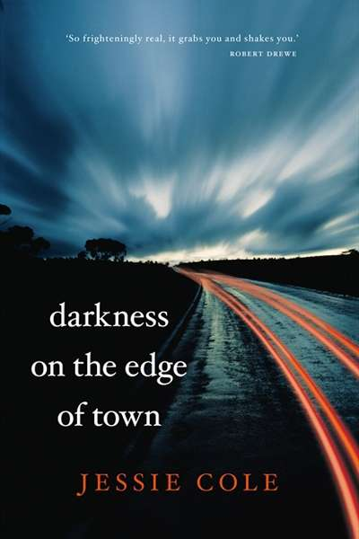 Romy Ash reviews 'Darkness on the Edge of Town' by Jessie Cole