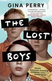 Nick Haslam reviews 'The Lost Boys: Inside Muzafer Sherif's Robbers Cave experiment' by Gina Perry