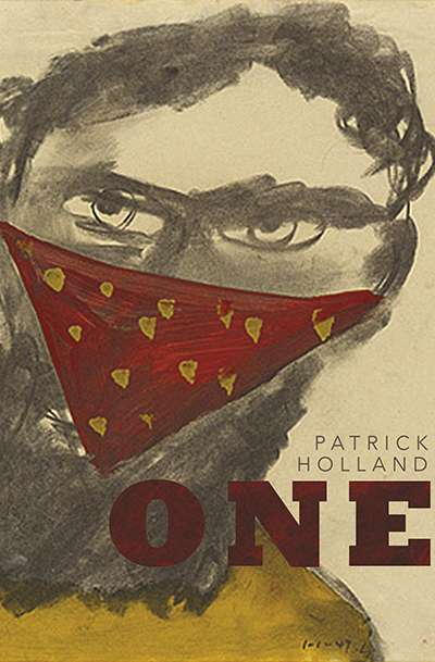 Dean Biron reviews 'One' by Patrick Holland