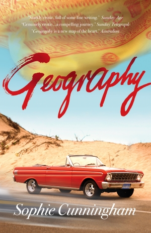 Kerryn Goldsworthy reviews 'Geography' by Sophie Cunningham