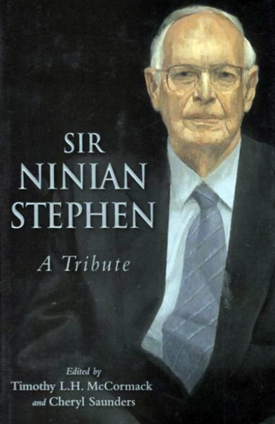 Tony Blackshield reviews 'Sir Ninian Stephen: A tribute' edited by Timothy L.K. McCormack and Cheryl Saunders