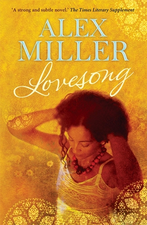 Judith Armstrong reviews 'Lovesong' by Alex Miller