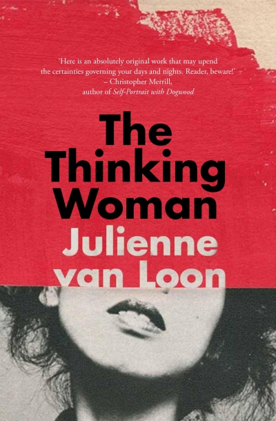 Johanna Leggatt reviews 'The Thinking Woman' by Julienne van Loon
