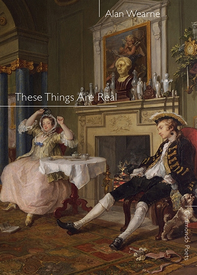 Peter Kenneally reviews 'These Things Are Real' by Alan Wearne