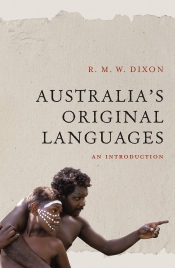 Bruce Moore reviews 'Australia's Original Languages: An introduction' by R.M.W. Dixon