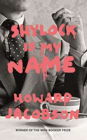 Andrea Goldsmith reviews 'Shylock Is My Name' by Howard Jacobson
