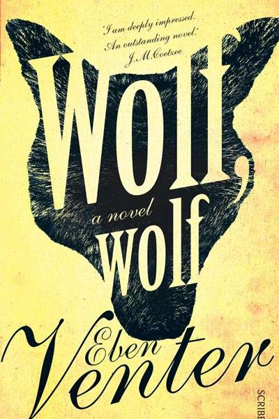 Crusader Hillis reviews 'Wolf, Wolf' by Eben Venter