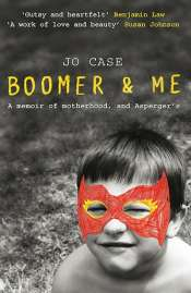 Rachel Robertson reviews 'Boomer & Me' by Jo Case