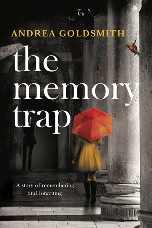 Jan McGuinness reviews 'The Memory Trap' by Andrea Goldsmith