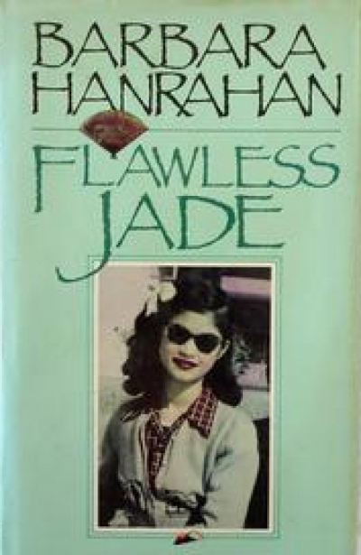 Don Dunstan reviews 'Flawless Jade' by Barbara Hanrahan