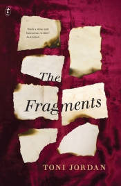 Suzanne Falkiner reviews 'The Fragments' by Toni Jordan