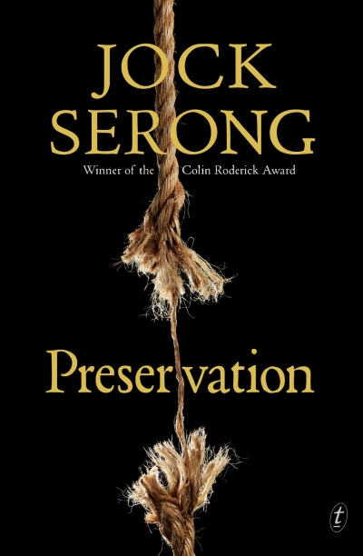 James Bradley reviews 'Preservation' by Jock Serong