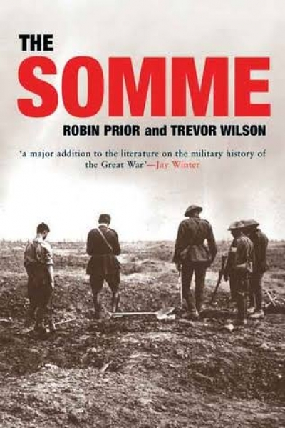Martin Ball reviews 'The Somme' by Robin Prior and Trevor Wilson