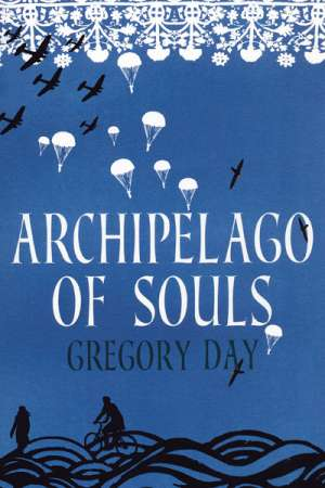 Brian Matthews reviews 'Archipelago of Souls' by Gregory Day