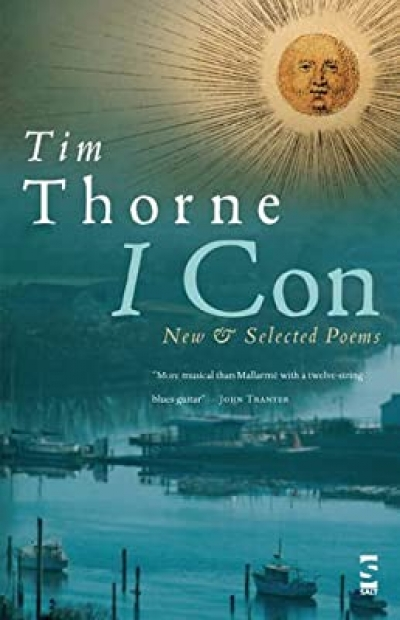 Anthony Lynch reviews 'I Con: New and selected poems' by Tim Thorne