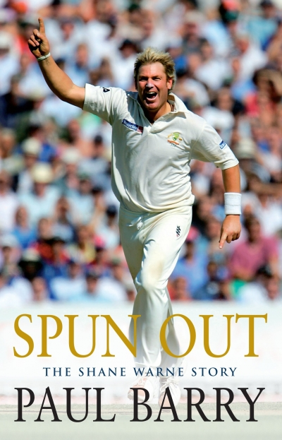 Braham Dabscheck reviews 'Spun Out: The Shane Warne story' by Paul Barry