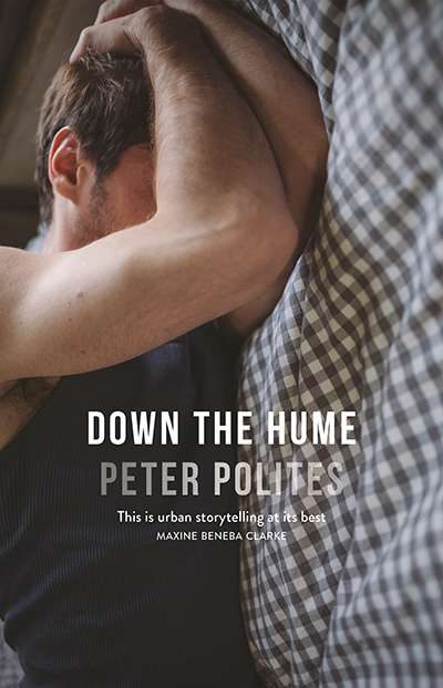 Crusader Hillis reviews 'Down the Hume' by Peter Polites