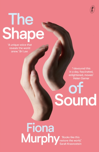 Andrea Goldsmith reviews 'The Shape of Sound' by Fiona Murphy