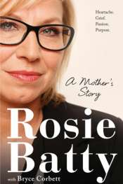 Rachel Buchanan reviews 'A Mother's Story' by Rosie Batty with Bryce Corbett