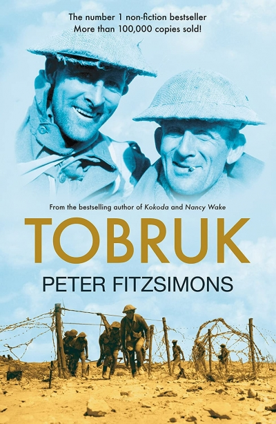 Jeffrey Grey reviews 'Tobruk' by Peter Fitzsimons